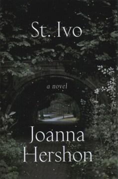 St. Ivo : a novel