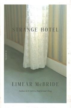 Strange hotel