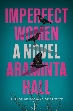 Imperfect women / Araminta Hall.