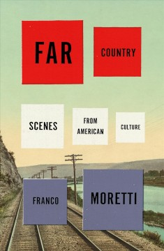 Far country : scenes from American culture