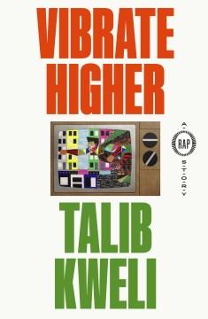 Vibrate higher : a rap story