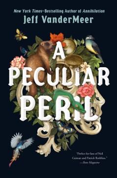 A peculiar peril