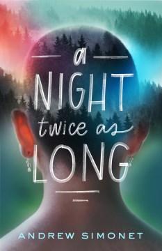 A night twice as long