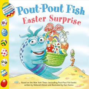 Pout-pout fish : Easter surprise