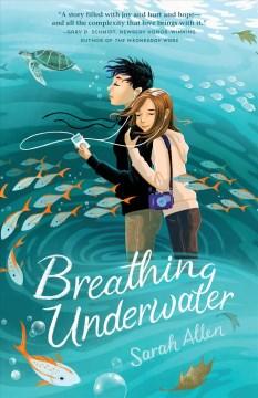 Breathing underwater Sarah Allen.