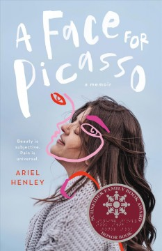 A Face for Picasso : Coming of Age With Crouzon Syndrome