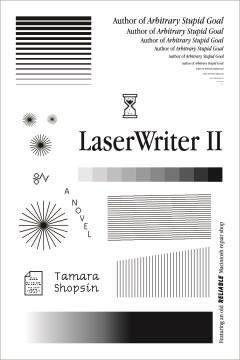LaserWriter II : a novel
