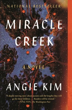 Miracle Creek Angie Kim.