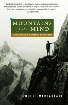 Mountains of the mind : adventures in reaching the summit