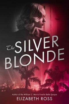 The silver blonde Elizabeth Ross.