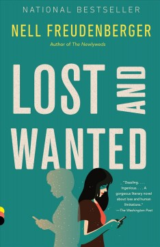 Lost and wanted a novel / by Nell Freudenberger.