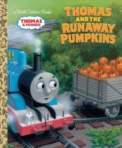 Thomas and the runaway pumpkins / illustrated by Richard Courtney.