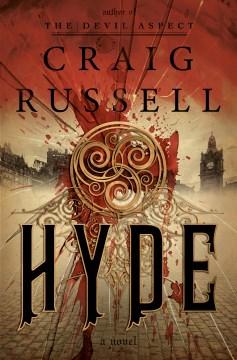 Hyde : a novel / Craig Russell.