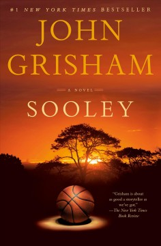 Sooley A Novel / John Grisham