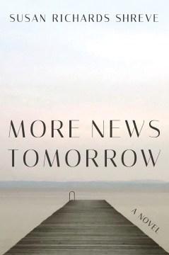 More news tomorrow : a novel
