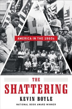 The shattering : America in the 1960s