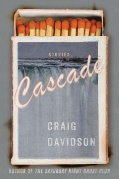 Cascade : stories