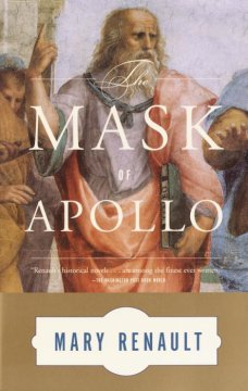 The mask of Apollo / Mary Renault.