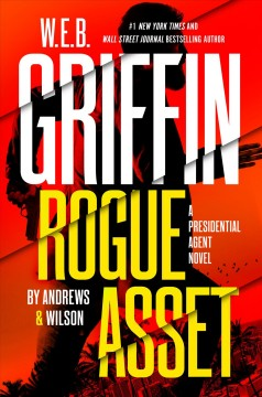 W.E.B. Griffin rogue agent