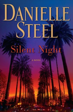 Silent night : a novel / Danielle Steel.