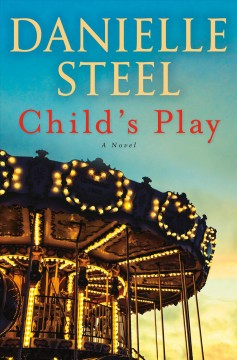 Child's play a novel / Danielle Steel.
