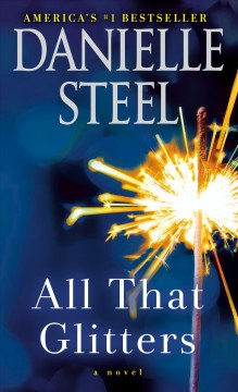 All that glitters A Novel / Danielle Steel