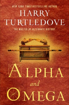 Alpha and omega / Harry Turtledove.