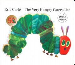 The very hungry caterpillar [board book & cd] / by Eric Carle.