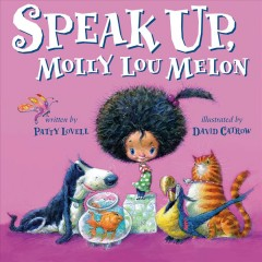 Speak Up, Molly Lou Melon