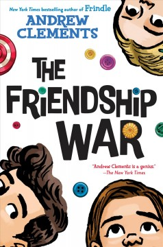 The friendship war / Andrew Clements.