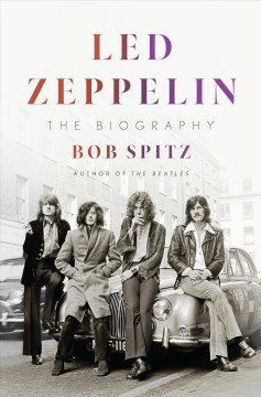 Led Zeppelin : The Biography