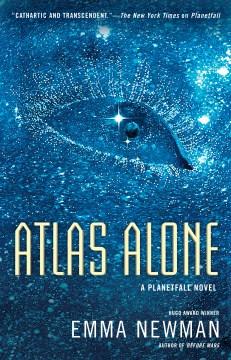 Atlas alone Emma Newman.
