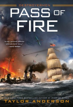 Pass of fire / Taylor Anderson.