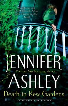 Death in Kew Gardens / Jennifer Ashley.