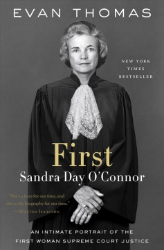 First : Sandra Day O'Connor / Evan Thomas.