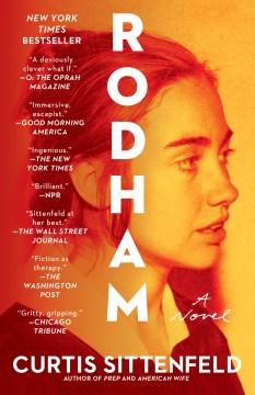 Rodham a novel / Curtis Sittenfeld.