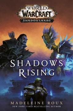 World of Warcraft : shadows rising