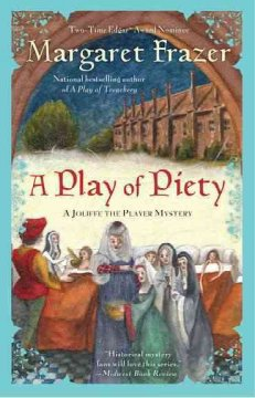 A play of piety / Margaret Frazer.