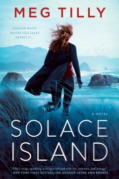 Solace Island / Meg Tilly.
