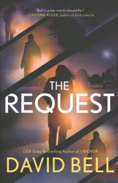 The request / David Bell.