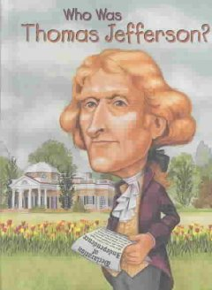 Who was Thomas Jefferson? / by Dennis Brindell Fradin ; illustrated by John O'Brien.