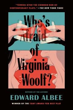 Who's afraid of Virginia Woolf? : a play