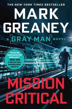 Mission critical Mark Greaney.