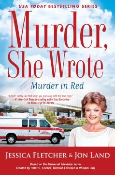 Murder in red : a Murder, she wrote mystery : a novel