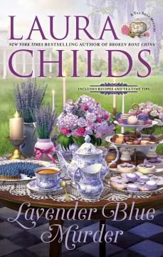 Lavender blue murder / Laura Childs.