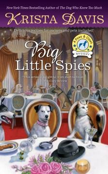 Big little spies / Krista Davis.