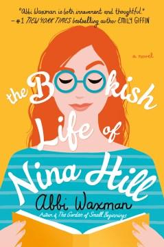 The bookish life of Nina Hill Abbi Waxman.