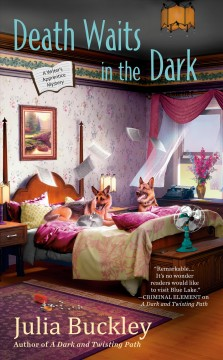 Death waits in the dark Writer's Apprentice Mystery Series, Book 4 / Julia Buckley
