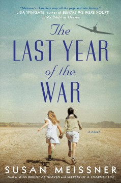 The last year of the war / Susan Meissner.