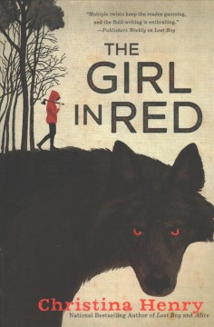 The girl in red / Christina Henry.